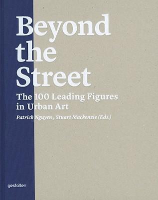 Beyond the Street By Nguyen, Patrick (EDT)/ Mackenzie, Stuart (EDT)